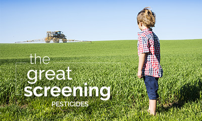 Participate in the great screening pesticides